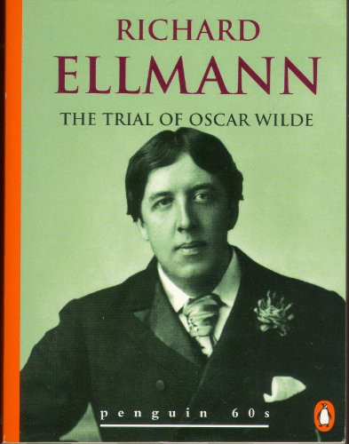 9780146002052: Trial of Oscar Wilde, The (Penguin 60s S.)