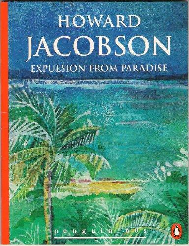 9780146002366: Expulsion from Paradise (Penguin 60s)