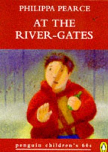 9780146003127: At the River-gates (Penguin Children's 60s)