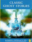 9780146003141: Classic Ghost Stories (Penguin Children's 60s)