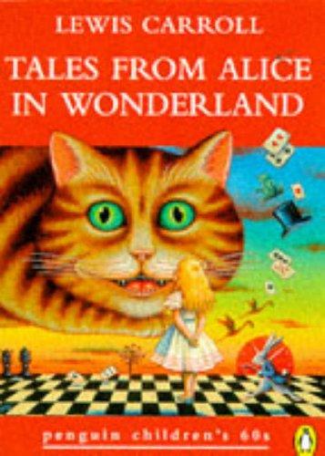 9780146003202: Tales from Alice in Wonderland (Penguin Children's 60s)