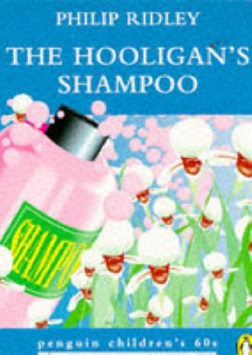 9780146003271: The Hooligan's Shampoo (Penguin Children's 60s)