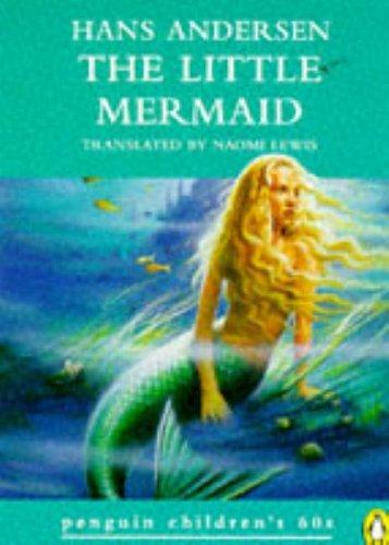 The Little Mermaid (Penguin Childrens 60s): Andersen, Hans Christian