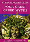 9780146003332: Four Great Greek Myths (Penguin Children's 60s S.)