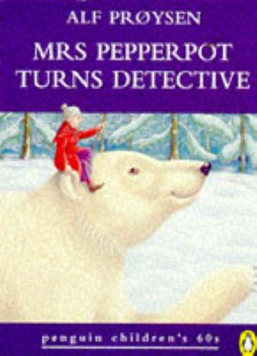 9780146003394: Mrs. Pepperpot Turns Detective (Penguin Children's 60s)