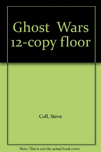 Ghost Wars 12-copy floor (0147501431) by Steve Coll
