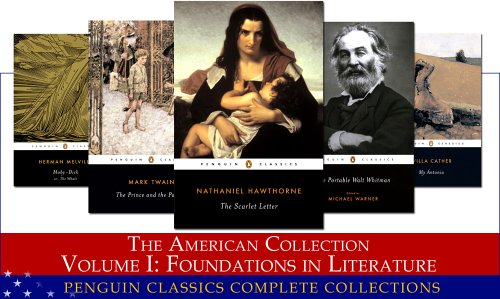 9780147503220: The American Collection, Vol. I: Foundations in Literature (Penguin Classics Complete Collections)