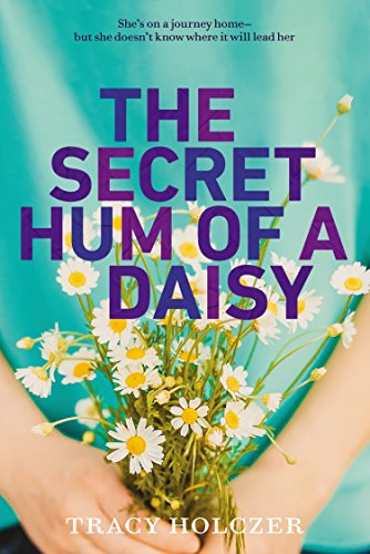 9780147508461: The Secret Hum of a Daisy