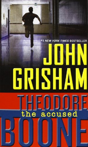 9780147508539: Theodore Boone: The Accused (Theodore Boone, #3)
