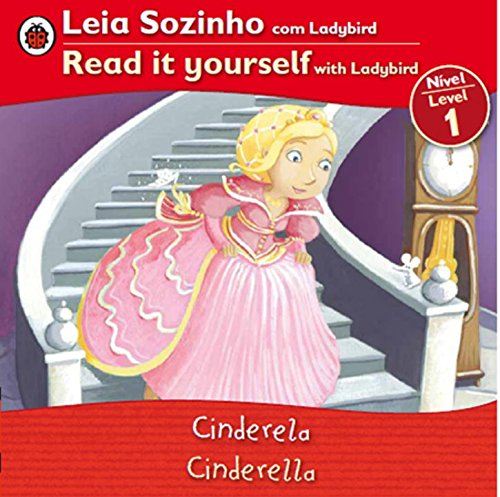 9780147508782: Cinderella Bilingual (Portuguese/English): Fairy Tales (Level 1) (Leia Sozinho (Nivel 1) / Read It Yourself (Level 1))