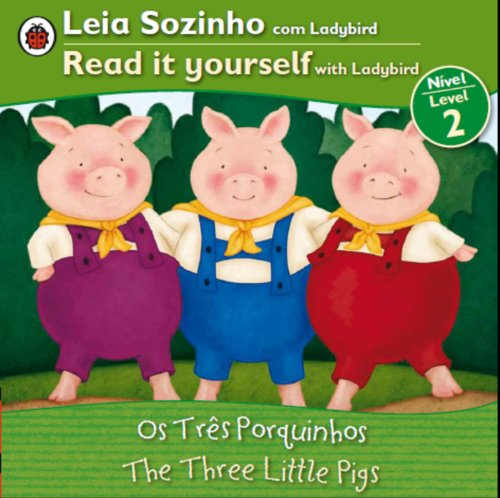 9780147508799: Three Little Pigs, the Bilingual (Portuguese/English): Fairy Tales (Level 2) (Leia Sozinho / Read It Yourself With Ladybird, Leve 2)