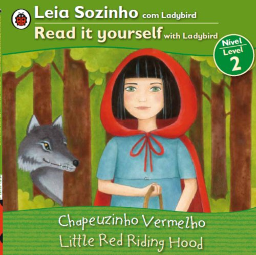 9780147508805: Little Red Riding Hood Bilingual (Portuguese/English): Fairy Tales (Level 2) (Leia Sozinho Com Ladybird / Read It Yourself With Labybird) (Portuguese Edition)