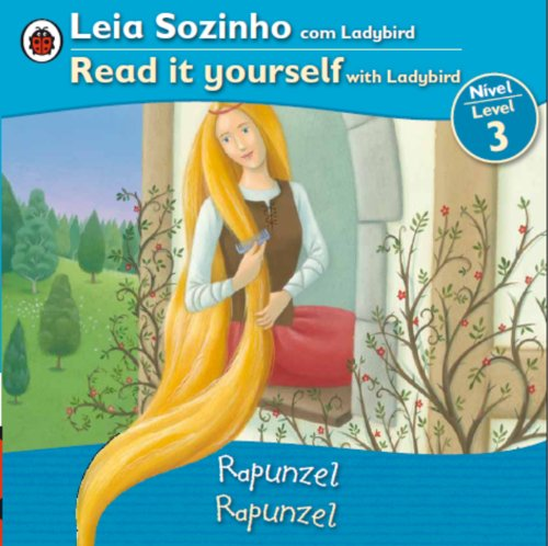 9780147508829: Rapunzel Bilingual (Portuguese/English): Fairy Tales (Level 3) (Leia Sozinho Com Ladybird / Read It Yourself With Ladybird) (Portuguese Edition)