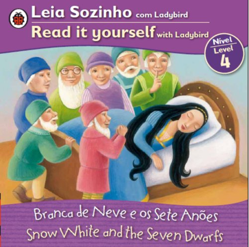9780147508843: Snow White Bilingual (Portuguese/English): Fairy Tales (Level 4) (Leia Sozinho Com Ladybird, Nivel 4 / Read It Yourself With Ladybird, Level 4)