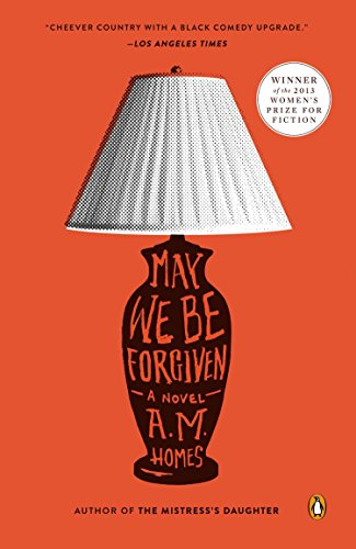 9780147509703: May We Be Forgiven: A Novel