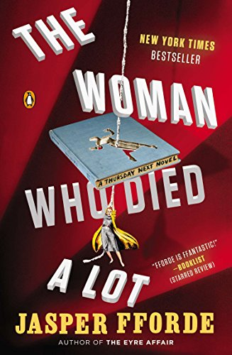 9780147509765: The Woman Who Died a Lot: A Thursday Next Novel