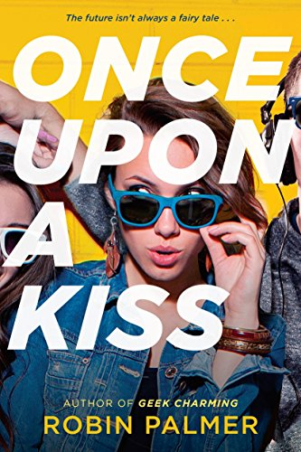 Once Upon a Kiss: Palmer, Robin