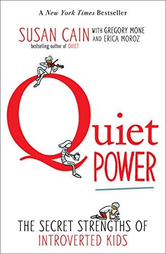 Quiet Power : The Secret Strengths of: Erica Moroz; Gregory