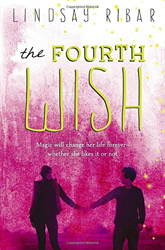 9780147510037: Fourth Wish, The (Art of Wishing)