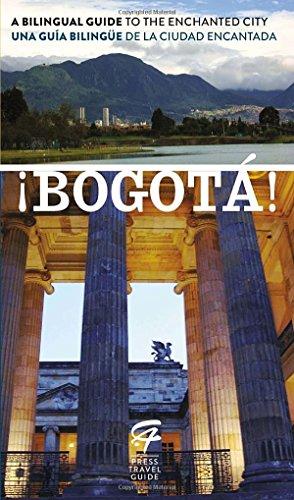 9780147510235: ¡Bogotá!: A Bilingual Guide to the Enchanted City/Una guía bilingüe de la ciudad encantada (Spanish Edition)