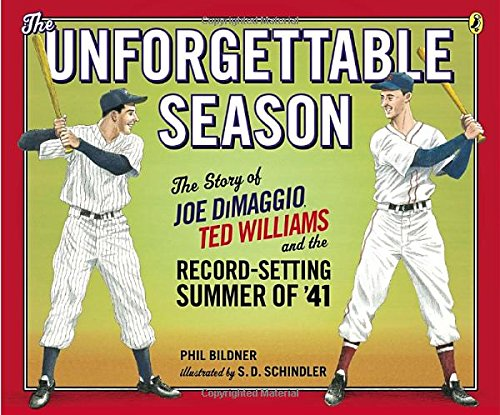 9780147510556: The Unforgettable Season: Joe DiMaggio, Ted Williams and the Record-Setting Summer of1941