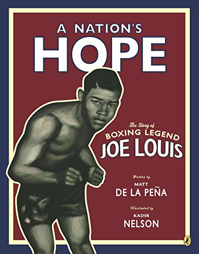 9780147510617: A Nation's Hope: the Story of Boxing Legend Joe Louis
