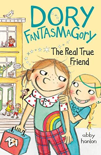 9780147510686: Dory Fantasmagory: The Real True Friend