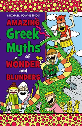 9780147510693: Amazing Greek Myths of Wonder and Blunders: Welcome to the Wonderful World of Greek Mythology