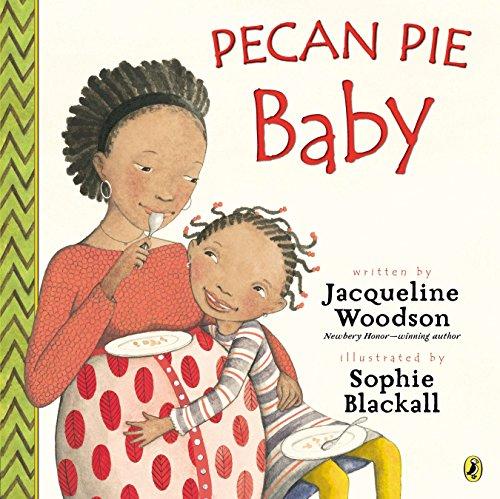 9780147511287: Pecan Pie Baby