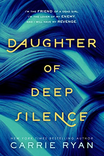 9780147511607: Daughter of Deep Silence