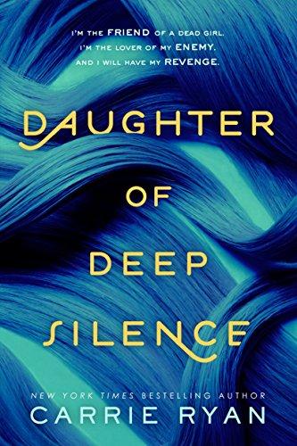 9780147511607: Daughter of Deep Silence