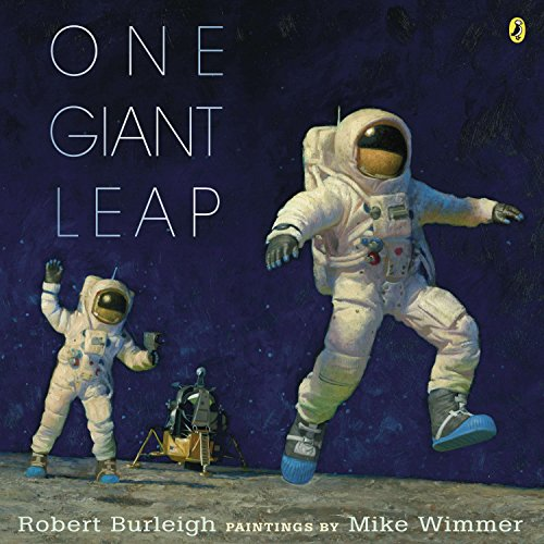 9780147511652: One Giant Leap: A Historical Account of the First Moon Landing