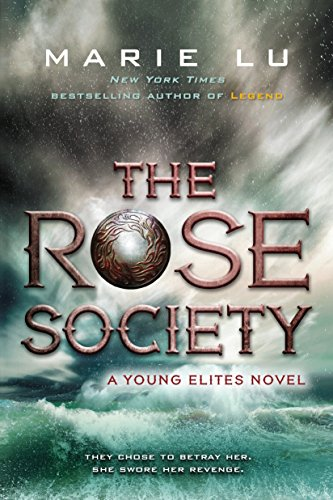 9780147511690: The Rose Society (The Young Elites)
