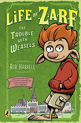 9780147511713: Life of Zarf: The Trouble with Weasels