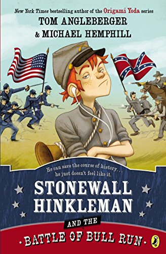 9780147511829: Stonewall Hinkleman and the Battle of Bull Run
