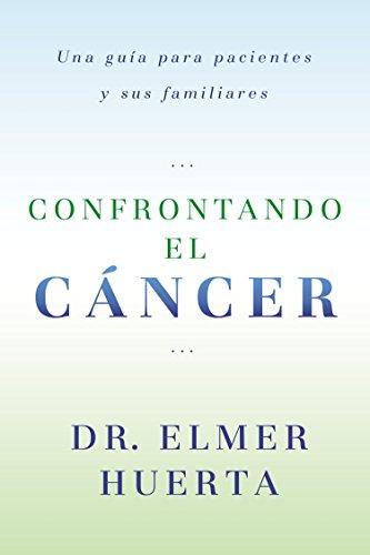 9780147512017: Confrontando el cancer: Una guia complete para pacientes y sus familiares