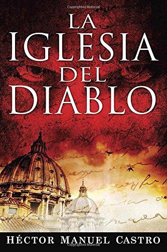 9780147512024: La Iglesia del Diablo
