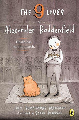 9780147512338: The Nine Lives of Alexander Baddenfield