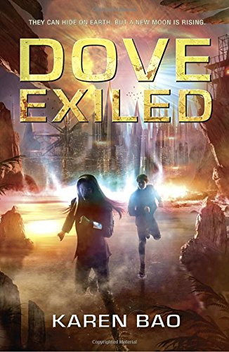 9780147512444: Dove Exiled (The Dove Chronicles)