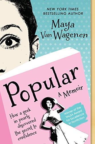 Popular: How a Geek in Pearls Discovered the Secret to Confidence: Van Wagenen, Maya