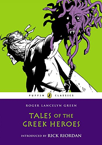 9780147512741: Tales of the Greek Heroes (Puffin Classics)