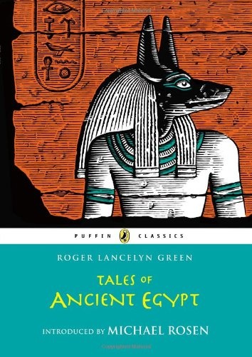 9780147512758: Tales of Ancient Egypt (Puffin Classics)