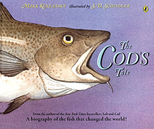 9780147512772: The Cod's Tale: A Biography of the Fish that Changed the World!