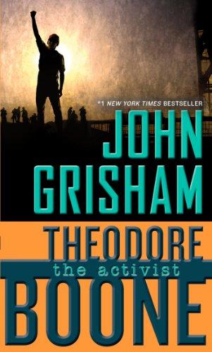 9780147512789: Theodore Boone 04. The Activist