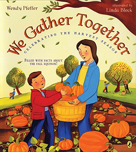9780147512826: We Gather Together: Celebrating the Harvest Season