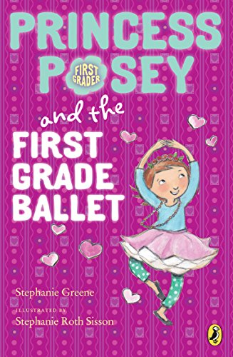 9780147512925: Princess Posey and the First Grade Ballet (Princess Posey, First Grader)