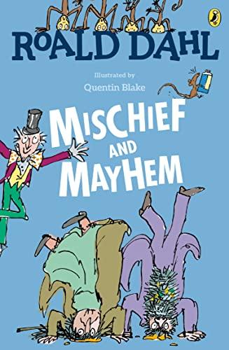 9780147513557: Roald Dahl's Mischief and Mayhem