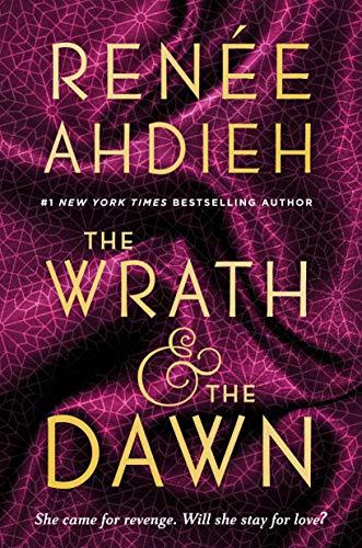 9780147513854: The Wrath & the Dawn (The Wrath and the Dawn)