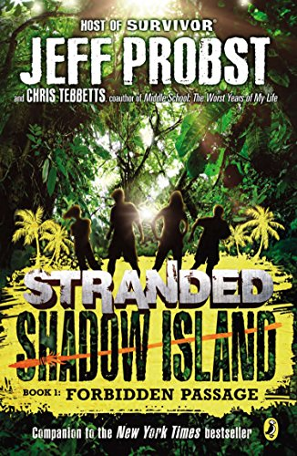 9780147513885: Forbidden Passage (Stranded, Shadow Island)
