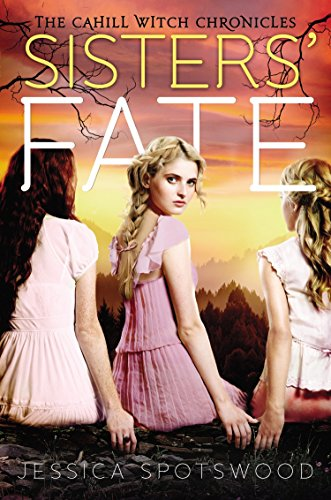 9780147514424: Sisters' Fate (The Cahill Witch Chronicles)